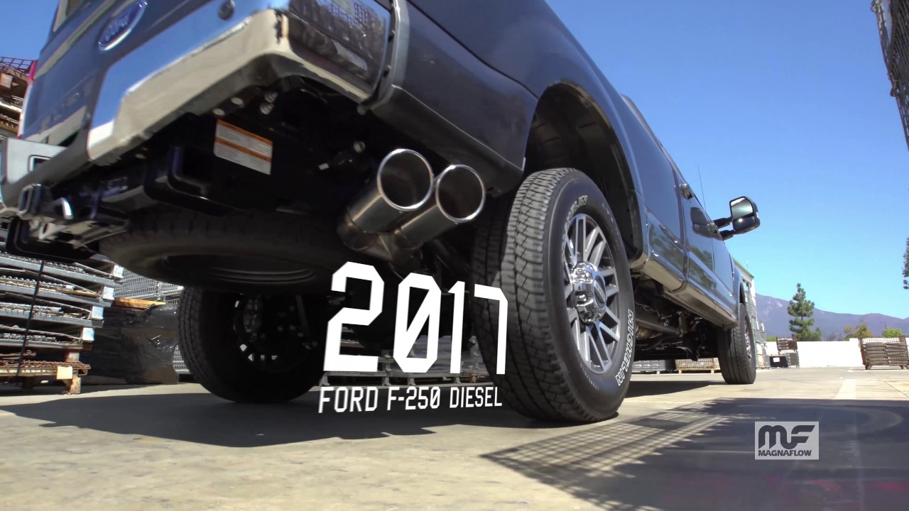 2017 ford f 250 6 7l power stroke with magnaflow dual exhaust