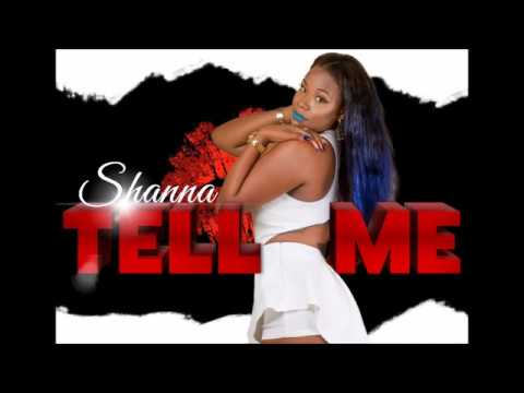 Shanna -Tell Me (Official Audio)