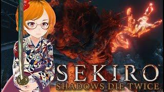 SEKIRO #16 怨嗟の鬼とストーリーと弦ちゃんと戯れる