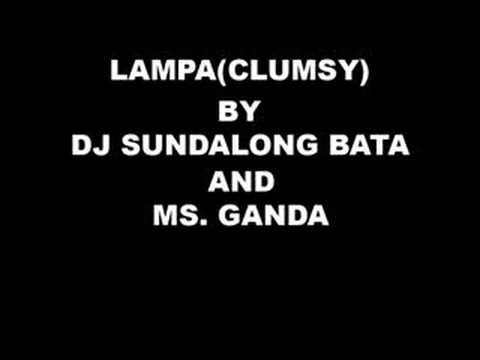 Clumsy Tagalog Version - Dj Sundalong Bata and Ms. Ganda