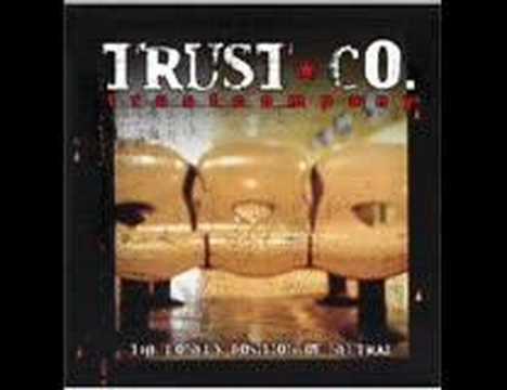 Trust Company - Drop To Zero