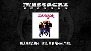 EISREGEN - Eine Erhalten (Full EP)