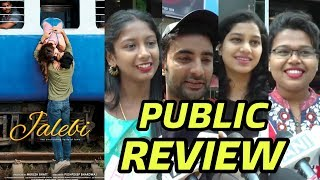 Jalebi Movie PUBLIC Review | Hit Or Flop | Film Dekhne Se Pehle Review Jarur Dekhiye