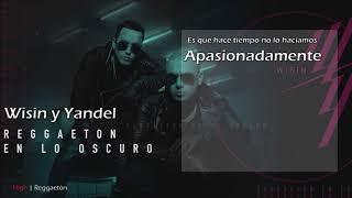 Reggaeton En Lo Oscuro - Wisin y Yandel [Lyrics Video] ESTRENO