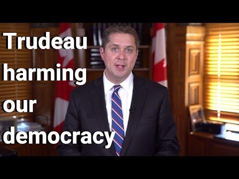 Trudeau harming our democracy | Andrew Scheer