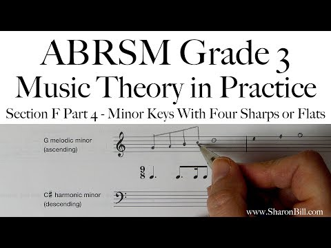 ABRSM Grade 3 Music Theory Section F Part 4 Minor Keys With Four Sharps Or Flats with Sharon Bill