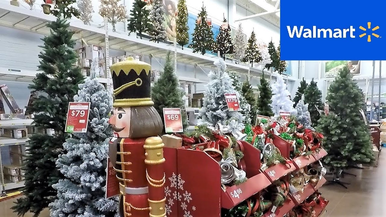 CHRISTMAS 2018 SECTION AT WALMART - CHRISTMAS TREES DECORATIONS ...