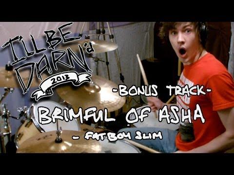 DARN - Brimful of Asha - Cornershop/ Fatboy Slim (Drum Remix)