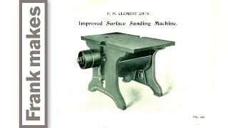 Frank H. Clement Surface Sanding Machine