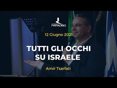 Tutti gli occhi su Israele | Amir Tsarfati | 12 Giugno 2021