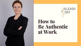 How to Be Your Authentic Feminine Self in the Workplace