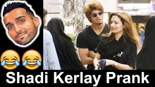 Shadi karle Prank with girls in Pakistan | Sham Idrees