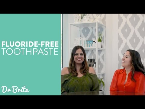 Where to Buy Fluoride-Free Toothpastes? Dr. Brite All Natural Toothpaste
