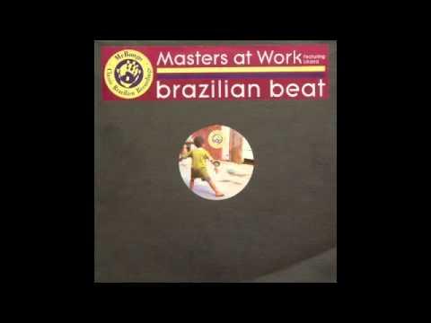 Masters At Work ft Liliana Chachian - Brazillian Beat Dope Mix