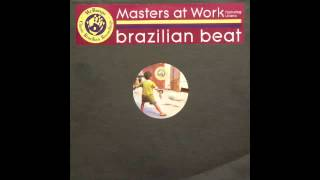 Masters At Work ft. Liliana Chachian - Brazillian Beat Dope Mix)