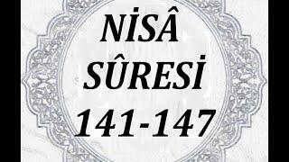 (4): Nisâ Sûresi´nin 141. - 147. ayetleri (