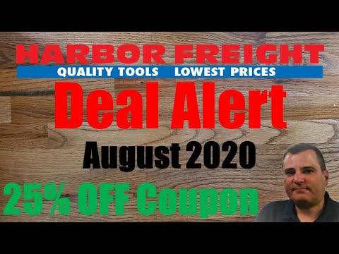 Deal Alert: Harbor Freight Deals & Coupons For August 2020 & Beyond!
