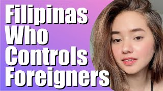 Filipinas Who Control Foreigners | Meet a Filipina | Dating a Filipina | Marry Philippines