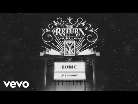 Logic - The Return (Audio)