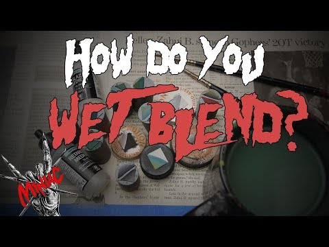 How to Wet Blend