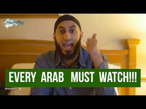 EVERY ARAB MUST WATCH!!! || Naseeha Sessions