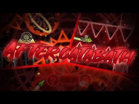 Aftercatabath 100% | Geometry Dash