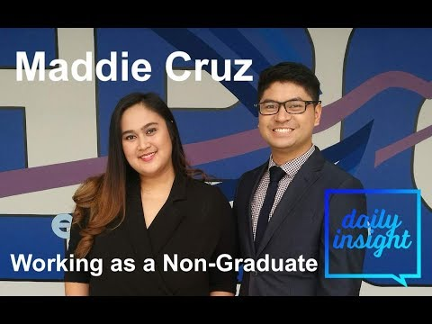 Daily Insight Ep. 72: Working as a Non-Graduate