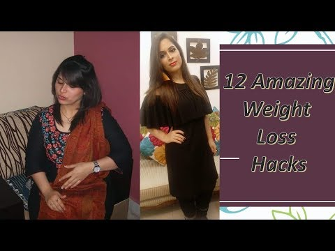 12  Simple Weight Loss Hacks to lose weight Fast Every Girl Should know – That Actuall work!