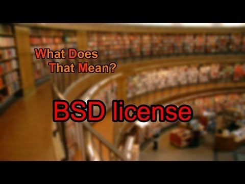 What does BSD license mean?