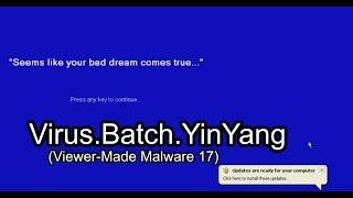 Virus.Batch.YinYang (Viewer-Made Malware 17)