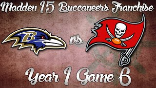 Madden NFL 15 Buccaneers Franchise- Year 1 Game 6 vs Baltimore Ravens