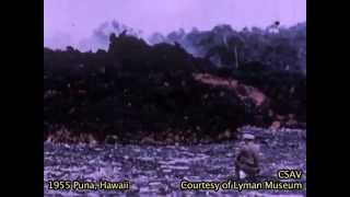 CSAV Hawaii: Short version, 1955 volcanic eruption in Puna