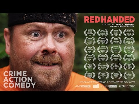Red Handed  Award Winning Crime Comedy Short Film 2016   Directed by Edward Andrews