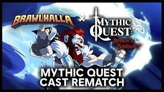 Brawlhalla Duels With The Cast of Mythic Quest: Raven's Banquet – Round 2