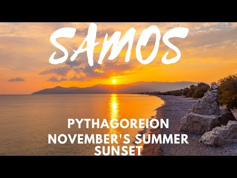 Samos Pythagoreion November's Summer Sunset Σαμος Πυθαγορειο   MICHALI'S FILMS