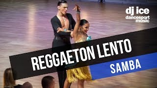SAMBA Dj Ice - Reggaeton Lento (CNCO Cover)