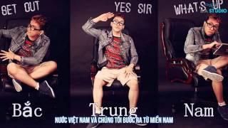 Bắc Trung Nam - TAkayz [Video Lyrics]