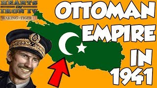 Hearts of Iron 4 HOI4 Waking the Tiger Turkey Forms the Ottoman Empire Challenge