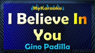 I Believe In You - Karaoke version in the style of Gino Padilla