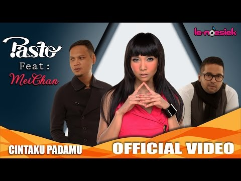 PASTO-1 Feat. Meichan - Cintaku Padamu [Official Music Video]