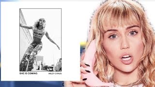 "Miley Cyrus "" She Is Coming"" Reaction! BOP OR FLOP!?"