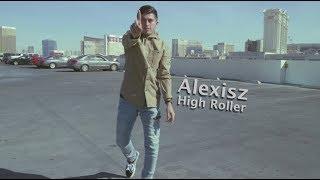 Alexisz High Roller