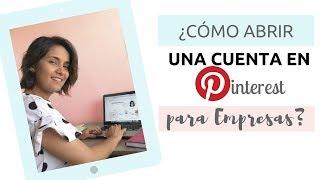 Como Abrir una Cuenta en Pinterest de Empresas