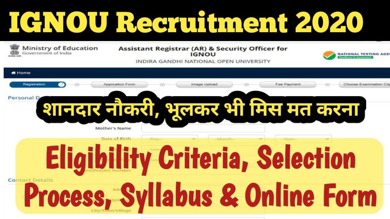 Ignou Recruitment 2020: Eligibility Criteria, Selection Process, Syllabus: How to Fill Online Form