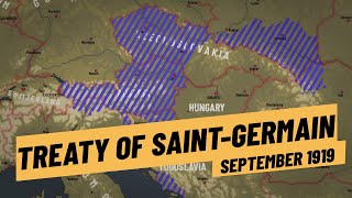 Worse Than Versailles? - The Treaty of Saint-Germain I THE GREAT WAR 1919
