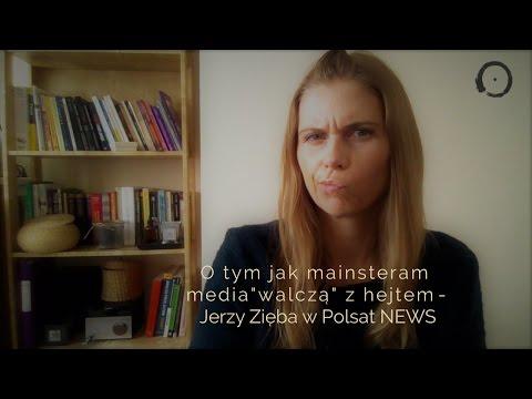 """JERZY ZIĘBA W POLSAT NEWS - czyli jak mainstream media """"walczą"""" z hejtem"""