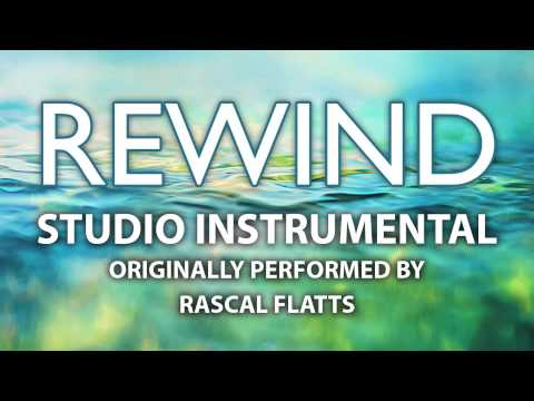 Rewind (Cover Instrumental) [In the Style of Rascal Flatts]