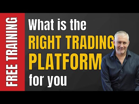 Which Is The Right Trading Platform For You?