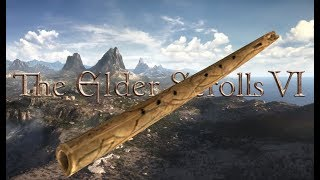 The Elder Scrolls 6 But With A Bad Flute