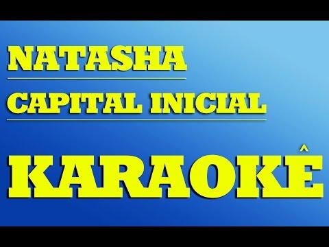 Natasha - Capital Inicial | KARAOKÊ